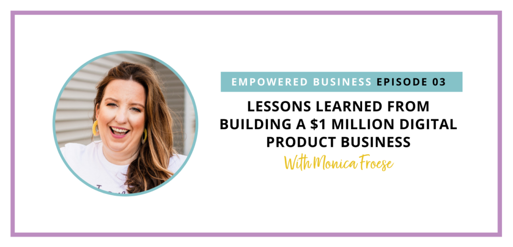 Lessons Learned From Building a $1 Million Digital Product Business