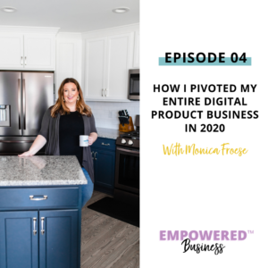 How I Pivoted My Entire Digital Product Business in 2020