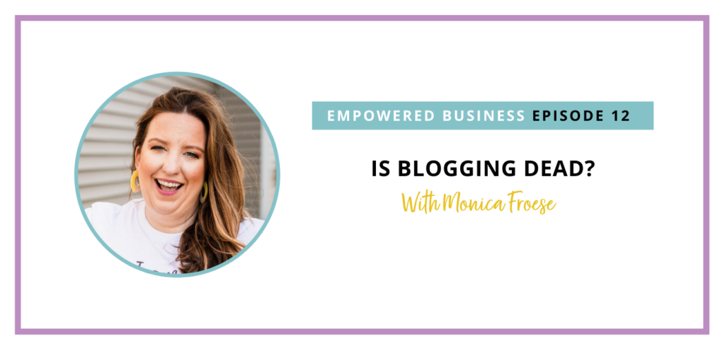 Is blogging dead? This is SUCH a controversial topic, so I am excited to be explaining my opinion on it in this episode.