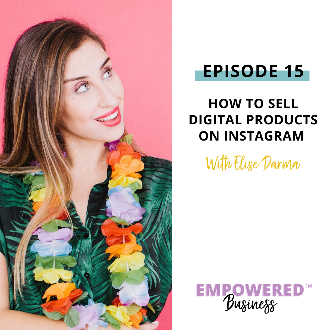 How to Sell Digital Products on Instagram with Elise Darma